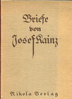 Briefe von Josef Kainz. Mit einem Vorwort herausgegeben von Hermann Bahr. Erstauflagge, EA.