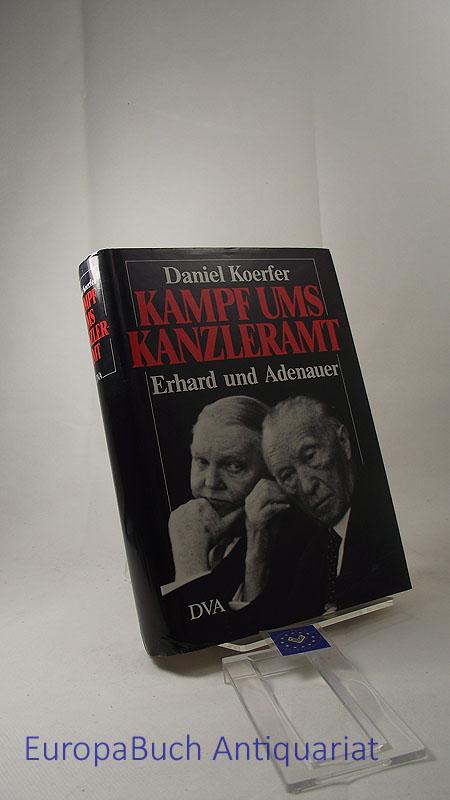 Kampf ums Kanzleramt Erhard und Adenauer.