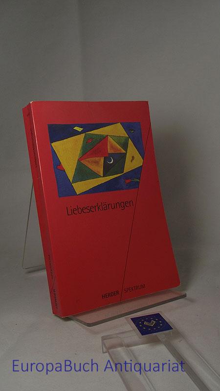 Liebeserklärungen Originalausgabe 1996,