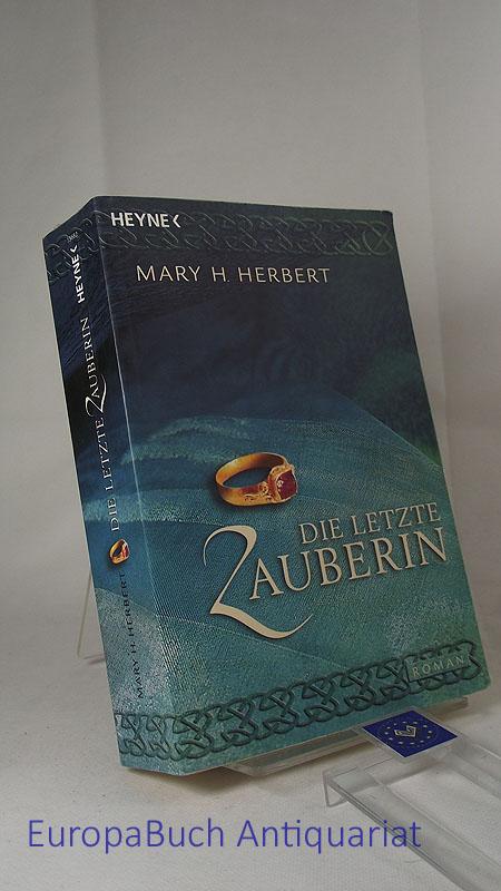 Die letzte Zauberin : Roman. Ins Deutsche übertragen von Michael Siefener. 2004, 5. Auflage,