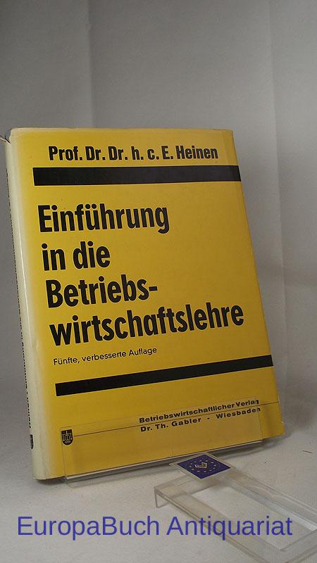 Einführung in die Betriebswirtschaftslehre. 5., verbesserte Auflage 1974,