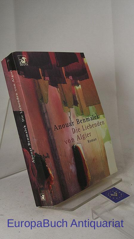 Die Liebenden von Algier : Roman. Aus dem Französischen von Hans Thill. Taschenbucherstausgabe 2002,
