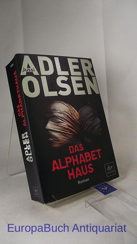 Das Alphabethaus : Roman. Aus dem Dänischen von Hannes Thiess und Marieke Heimburger, dtv 24894 : Premium Deutsche Erstausgabe 2012,