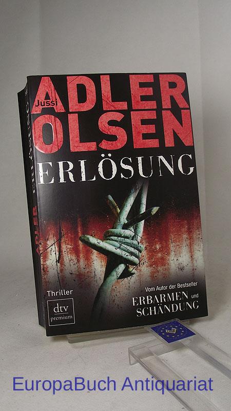Erlösung : Thriller. Der dritte Fall für Carl Morck, Sonderdezernat Q ; Aus dem Dänischen von Hannes Thiess, dtv 24852 : Premium 2. Auflage 2011,
