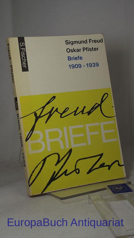 Briefe 1909 - 1939. Herausgegeben von :  Ernst L. Freud u. Heinrich Meng.