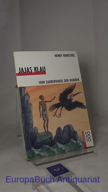 Jajas Klau Vom Zaubervogel der Karibik Rororo-Rotfuchs 683, 1993,