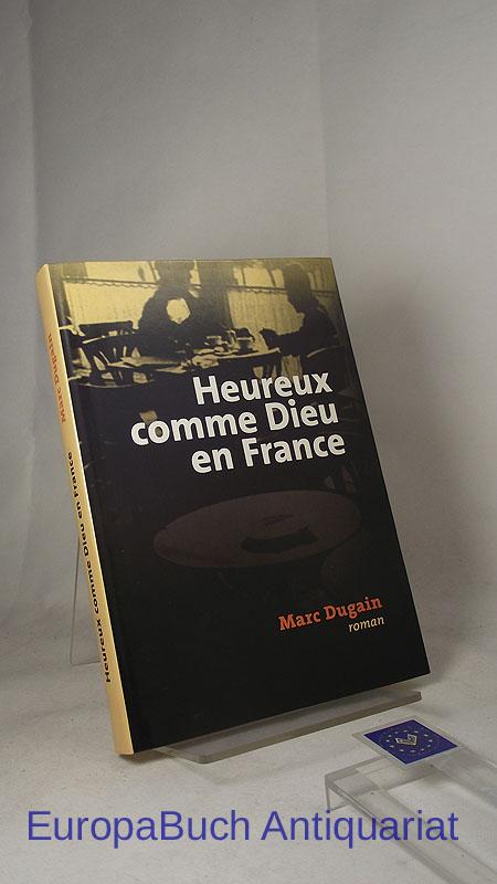 Heureux comme Dieu en France 2002