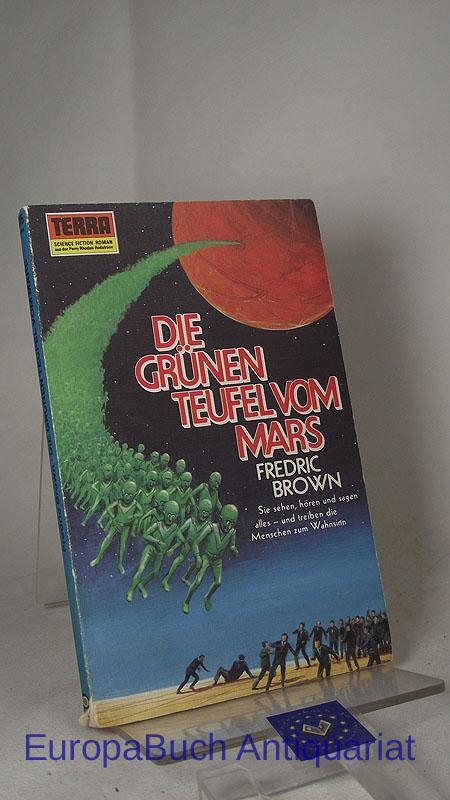 Die grünen Teufel vom Mars (Martians, go home). Aus dem Amerikanischen von Herbert Roch, Pabel-Taschenbuch 215,