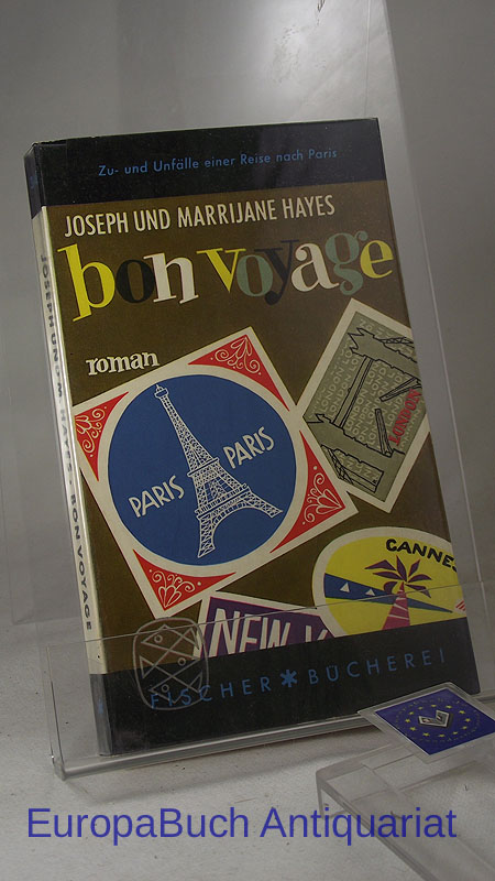 Bon Voyage : Zu- und Unfälle einer Reise nach Paris. Roman. Aus dem Amerikanischen von N. O. Scarpi, Fischer-Bücherei 343,