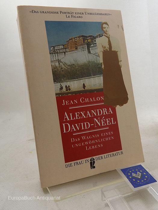 Alexandra David-Néel : Das Wagnis eines ungewöhnlichen Lebens. Mit einem Nachwort von Herbert Achternbusch. Aus dem Französischen von Giovanna Waeckerlin-Induni] Ungekürzte Ausgabe 1995,