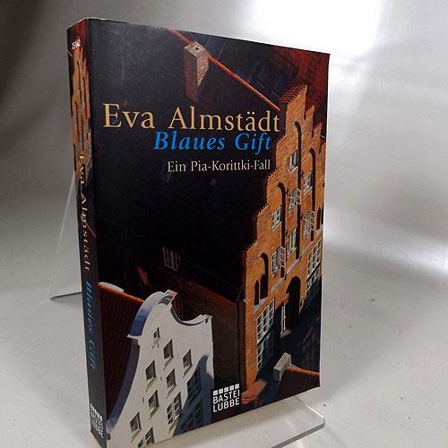 Blaues Gift : Ein Pia-Korittki-Fall. Bastei-Lübbe-Taschenbuch, Band 15642 Allgemeine Reihe. Originalausgabe, 3. Auflage 2010,