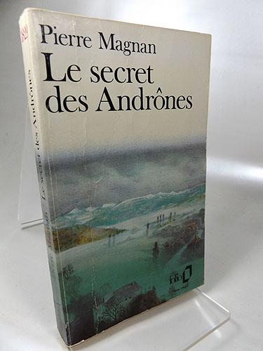 Le secret des Andrones (Folio 1829)