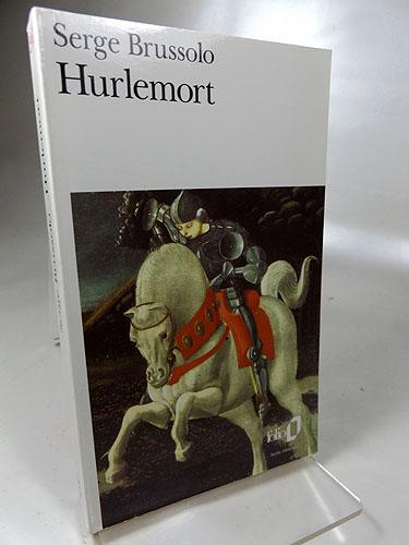 Hurlemort (Collection Folio) Folio 2961,