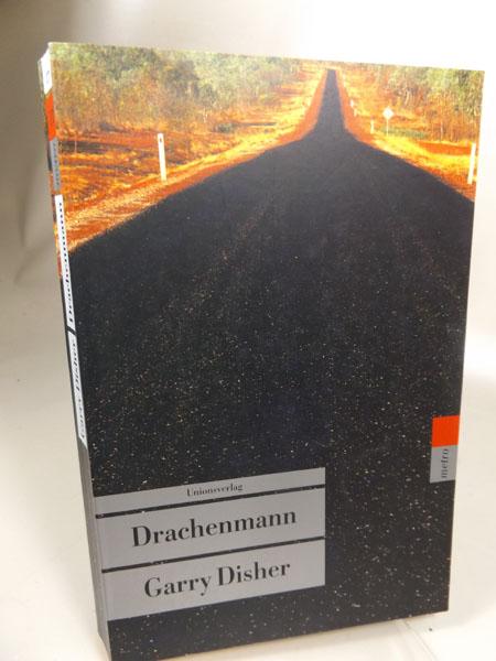 Drachenmann. Aus dem Englischen von Peter Friedrich. Unionsverlag-Taschenbuch 277 : Metro