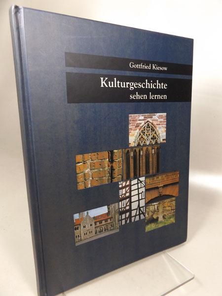 Kulturgeschichte sehen lernen. Band 1 Monumente Band 1, 1997, - Kiesow, Gottfried und Katja (Redaktion) Hoffmann