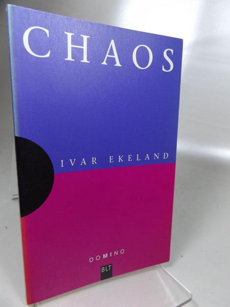 Chaos. Aus dem Französischen von Ilka Flegel / Domino Band 28; BLT 93028. Deutsche Erstveröffentlichung 2000,