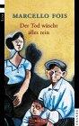 Der  Tod wäscht alles rein : Roman. Aus dem Ital. von Monika Lustig, List-Taschenbuch Deutsche Erstausgabe, 1. Auflage
