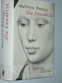 Die  Erwählte : Roman. Aus dem Engl. (org.: Credo) von H.-J. Meyer