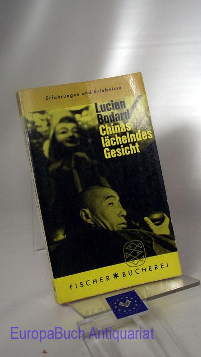 Chinas lächelndes Gesicht : Erfahrungen und Erlebnisse. [Aus d. Franz. übertr. von Hans A. Neunzig], Fischer-Bücherei , 394