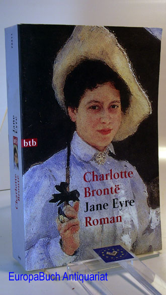 Jane Eyre : Roman. Übersetzt und Anmerkungen von Ingrid Rein, Goldmann, btb 72411 1. Auflage