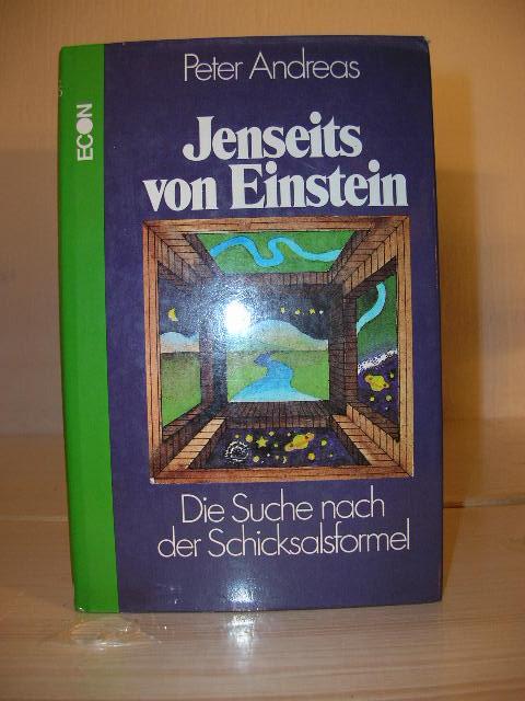 Jenseits von Einstein : Die Suche nach der Schicksalsformel. 1. Aufl.