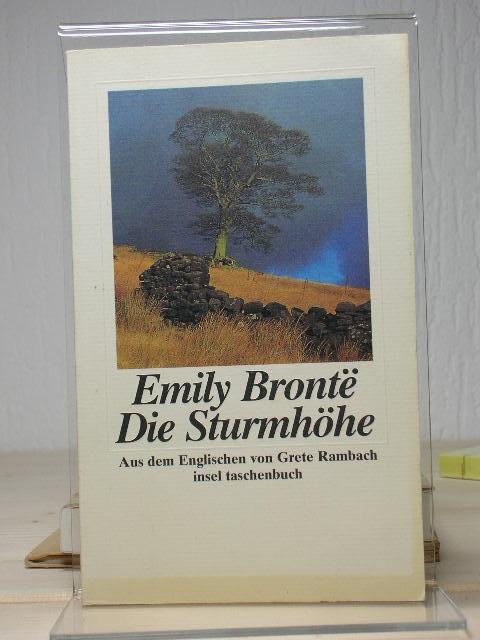Die Sturmhöhe : Roman. Aus dem Engl. von Grete Rambach, Insel-Taschenbuch 6. Aufl.