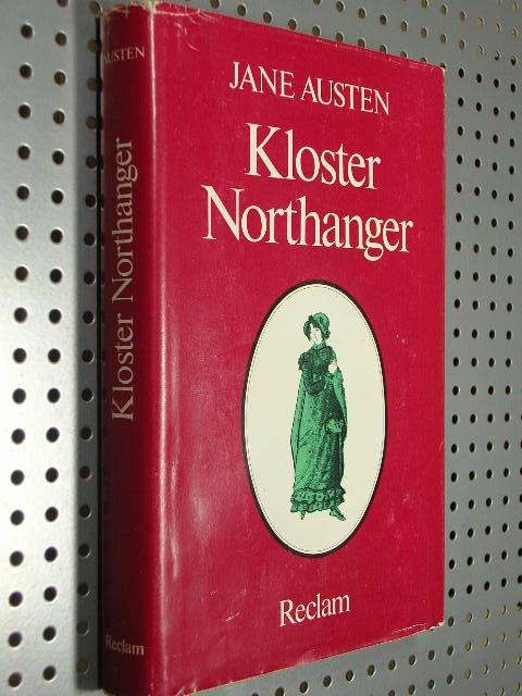 Kloster Northanger. Übersetzt von Ursula und Christian Grawe, mit einem Stadtplan von Bath a.d.J. 1799 (Ausschnitt) [Nachdr.]