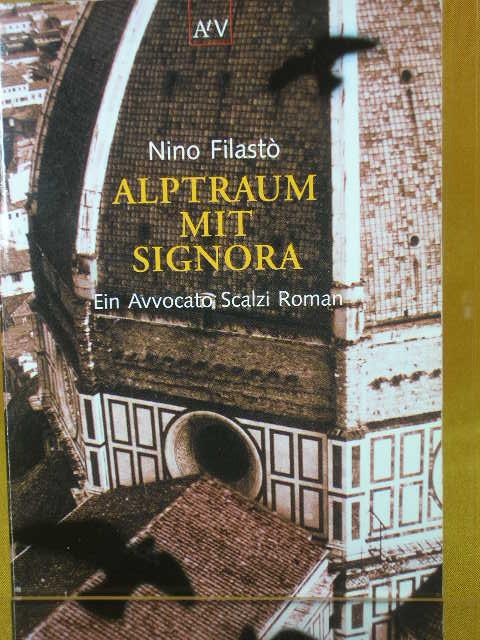 Alptraum mit Signora : ein Avvocato-Scalzi-Roman. Aus dem Italienischen von Bianca Röhle, Aufbau-Taschenbücher 1. Aufl.