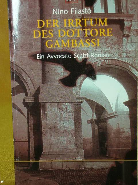Der Irrtum des Dottore Gambassi : ein Avvocato-Scalzi-Roman. Aus dem Italienischen von Julia Schade, Aufbau-Taschenbücher 5. Aufl.