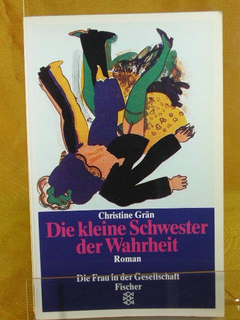 Die kleine Schwester der Wahrheit : Roman. [Fischer-Taschenbücher] , 10866 : Die Frau in der Gesellschaft