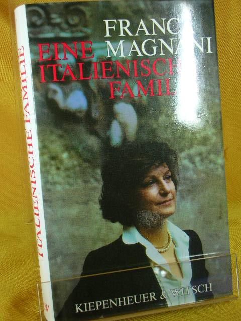 Eine italienische Familie Aus dem Ital. v. Peter O. Chotjewitz