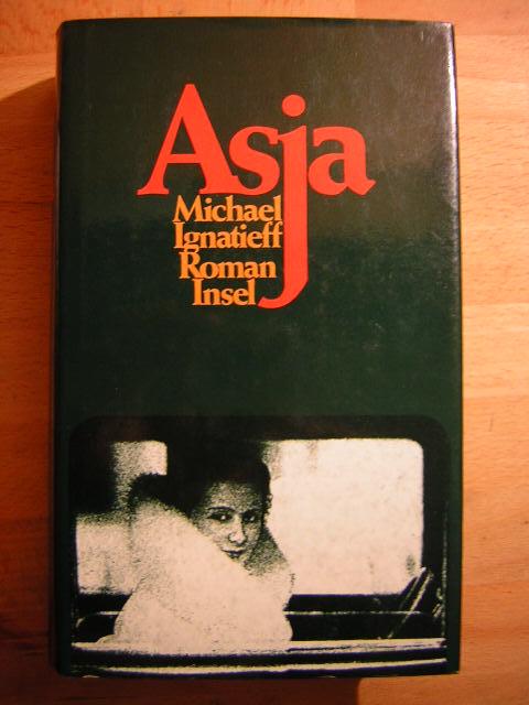 Asja : Roman. Aus dem Engl. von Werner Schmitz 2. Aufl.