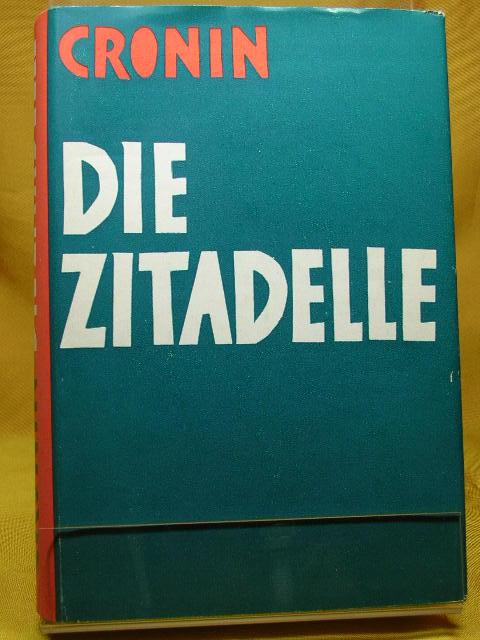 Die Zitadelle Aus dem Englischen von Wilhelm Ritter: