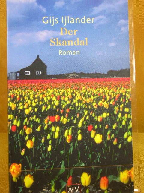Der Skandal : Roman. Aus dem Niederländ. von Hans-Ulrich Jäckle, Aufbau-Taschenbücher 1. Aufl.