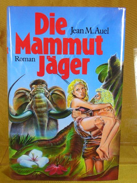 Die Mammut-Jäger Aus dem Amerikan. von Werner Peterich, Club-Taschenbuch Lizenzausg.