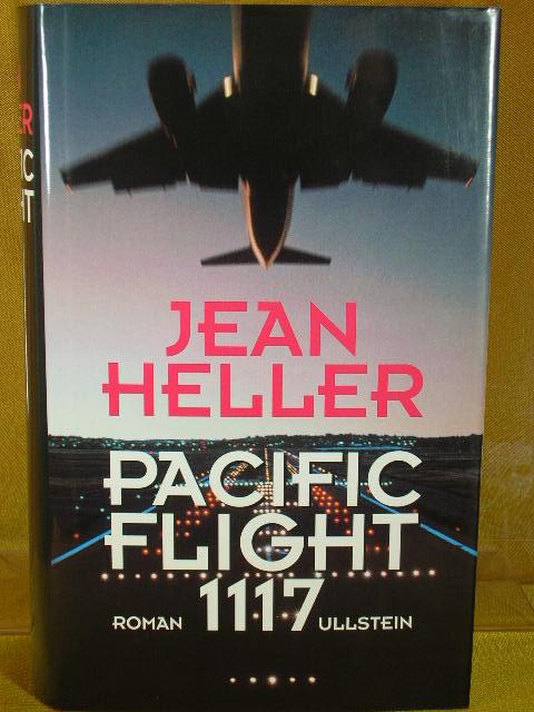 Pacific flight 1117 : Roman. Ins Dt. übertr. von Hedda Pänke