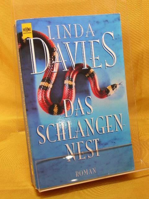 Das Schlangennest : Roman. Aus dem Engl. von Pociao und Roberto de Hollanda, Heyne-Bücher :  01, Allgemeine Reihe