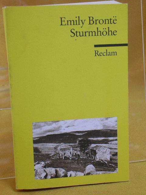 Sturmhöhe. Aus dem Engl. übers. und mit einem Nachw. von Ingrid Rein, Reclams Universal-Bibliothek Durchges. Aufl. - Brontë, Emily