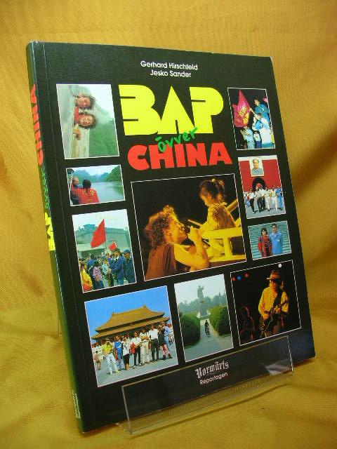 BAP övver China. Jesko Sander, Vorwärts-Reportagen