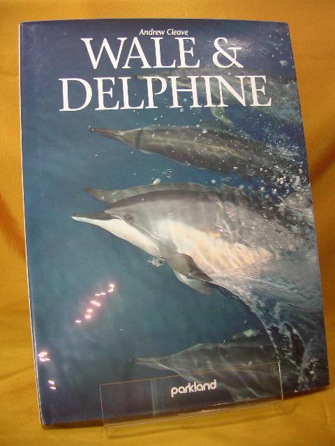 Wale & Delphine. [Übers.: Alfred P. Zeller], Euredition