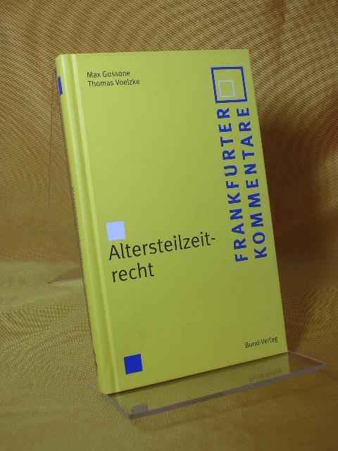 Altersteilzeitrecht. Thomas Voelzke, Frankfurter Kommentare