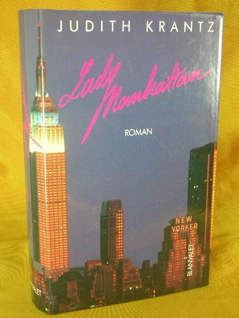 Lady Manhattan Aus d. Amerikan. von Regina Conradt