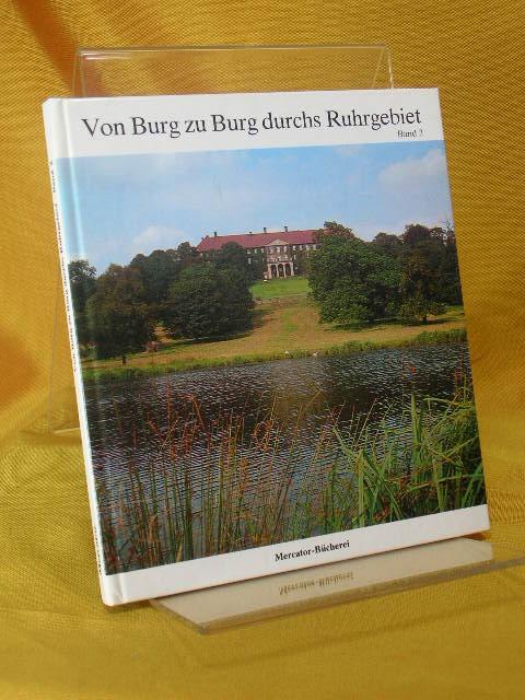 Von Burg zu Burg durchs Ruhrgebiet. Band 2.