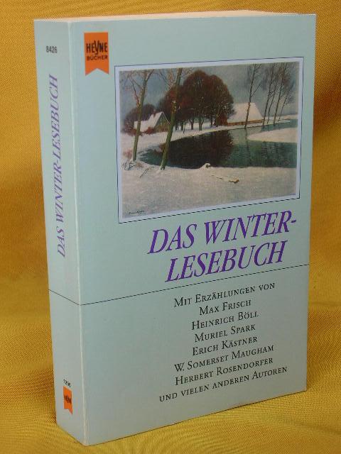 Das Winter-Lesebuch : Geschichten für lange Winterabende. ausgew. und hrsg. von , Heyne-Bücher :  01, Allgemeine Reihe 4. Aufl.