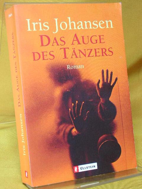 Das Auge des Tänzers Aus dem Engl. von Charlotte Breuer und Norbert Möllemann, Ullstein 1. Aufl.