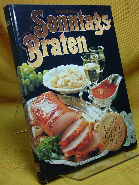 Sonntags-Braten - Ausgesuchte Fleischgerichte