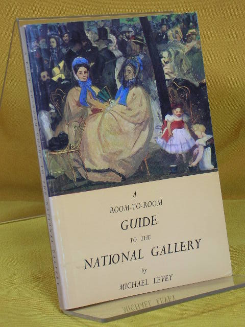 A Room-to-Room Guide to the National Gallery 4. Aufl.