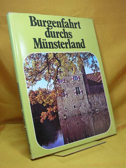 Burgenfahrt durchs Münsterland. Fotos von Eva Umscheid. [Die Kt. zeichnete Leo Nix] 2. Aufl.