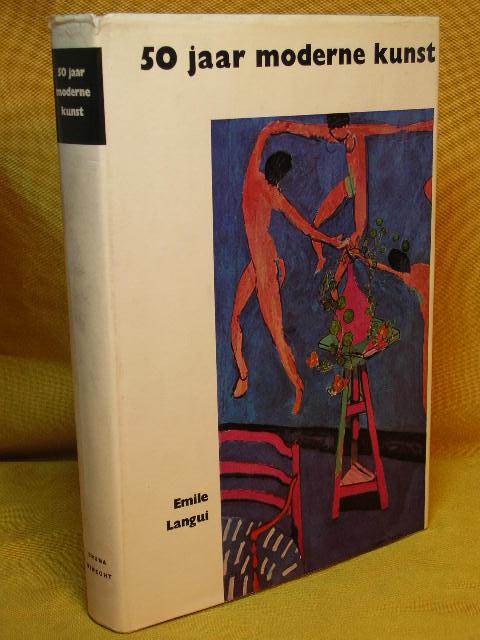 Vijftig (50) jaar moderne Kunst. Met een inl. van. Vert.: Gerard Messelaar
