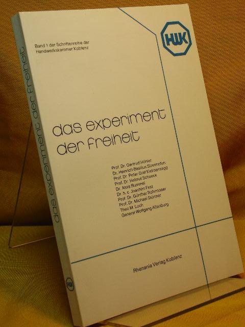 Höhler, Gertrud: Das Experiment der Freiheit. Schriftenreihe der Handwerkskammer Koblenz